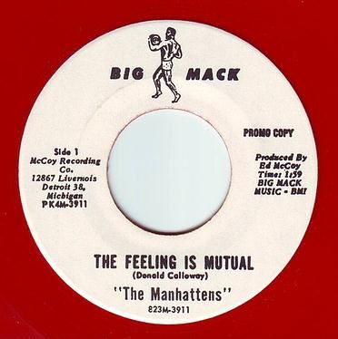 MANHATTENS - THE FEELING IS MUTUAL - BIG MACK