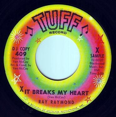 RAY RAYMOND - IT BREAKS MY HEART - TUFF DEMO