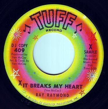 RAY RAYMOND - IT BREAKS MY HEART - TUFF DEMO