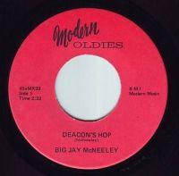 BIG JAY McNEELEY - DEACON'S HOP - MODERN OLDIES