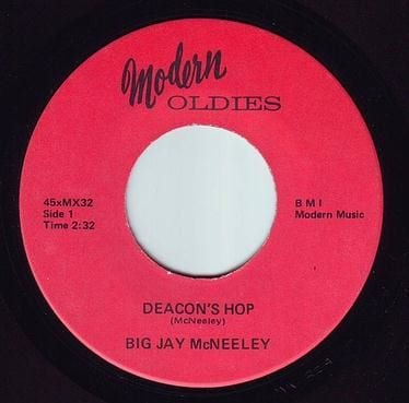 BIG JAY McNEELEY - DEACON'S HOP - MODERN OLDIES