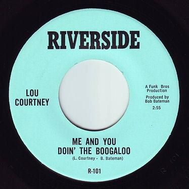 LOU COURTNEY - ME AND YOU DOIN' THE BOOGALOO - RIVERSIDE