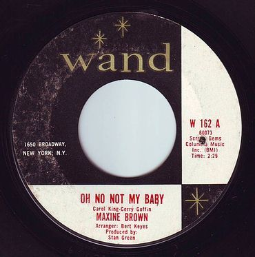 MAXINE BROWN - OH NO NOT MY BABY - WAND