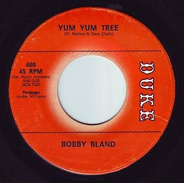 BOBBY BLAND - YUM YUM TREE - DUKE