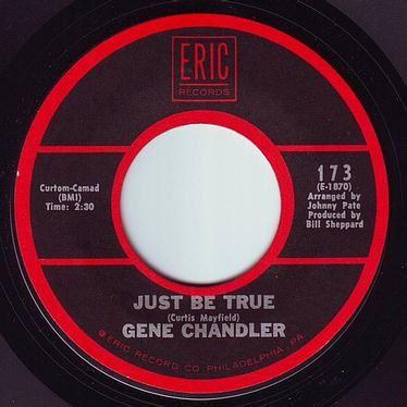 GENE CHANDLER - JUST BE TRUE - ERIC