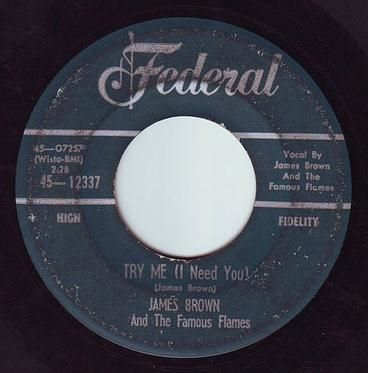 JAMES BROWN - TRY ME (I Need You) - FEDERAL