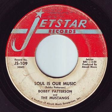 BOBBY PATTERSON - SOUL IS OUR MUSIC - JETSTAR