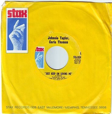JOHNNIE TAYLOR & CARLA THOMAS - JUST KEEP ON LOVING ME - STAX