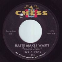 JACKIE ROSS - HASTE MAKES WASTE - CHESS