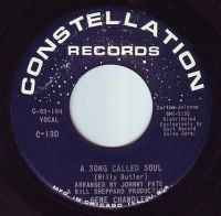 GENE CHANDLER - A SONG CALLED SOUL - CONSTELLATION