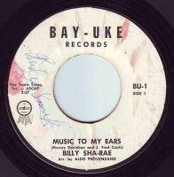 BILLY SHA-RAE - MUSIC TO MY EARS - BAY-UKE