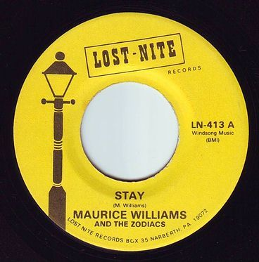 MAURICE WILLIAMS - STAY - LOST NITE
