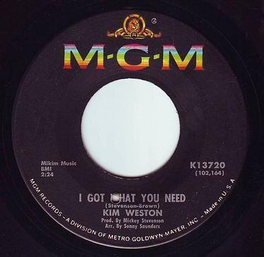 KIM WESTON - I GOT WHAT YOU NEED - MGM