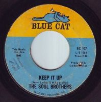 SOUL BROTHERS - KEEP IT UP - BLUE CAT