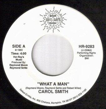 CAROL SMITH - WHAT A MAN - HOT RAYS