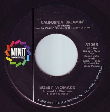 BOBBY WOMACK - CALIFORNIA DREAMIN' - MINIT
