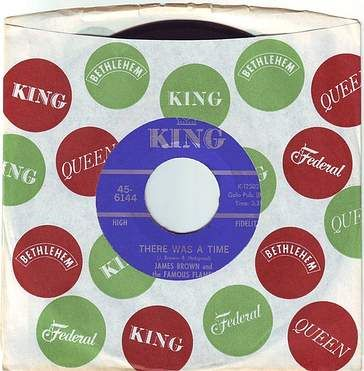 JAMES BROWN - THERE WAS A TIME - KING