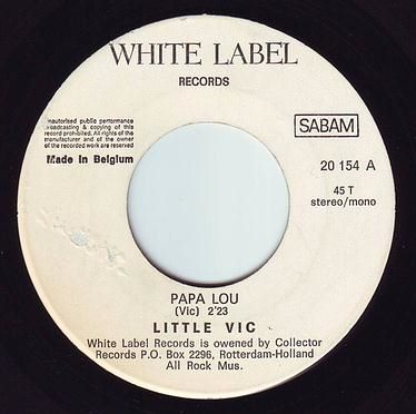 LITTLE VIC - PAPA LOU - WHITE LABEL