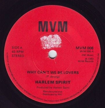 HARLEM SPIRIT - WHY CAN'T WE BE LOVERS - MVM