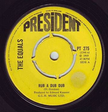 EQUALS - RUB A DUB DUB - PRESIDENT