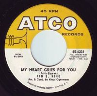 BEN E. KING - MY HEART CRIES FOR YOU - ATCO