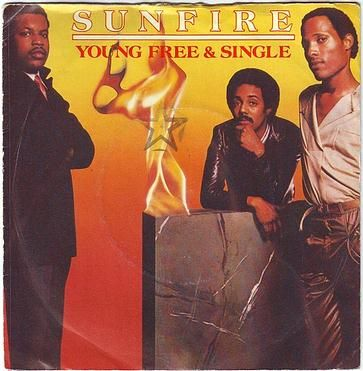 SUNFIRE - YOUNG FREE AND SINGLE - WB