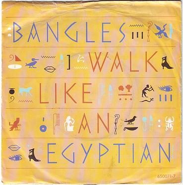 BANGLES - WALK LIKE AN EGYPTIAN - CBS