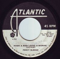 PERCY SLEDGE - WHEN A MAN LOVES A WOMAN - ATLANTIC