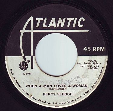 PERCY SLEDGE - WHEN A MAN LOVES A WOMAN - ATLANTIC