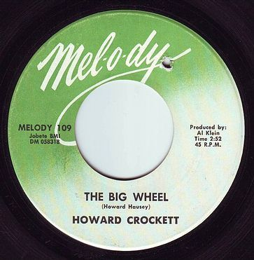HOWARD CROCKETT - THE BIG WHEEL - MELODY