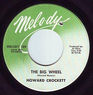 HOWARD CROCKETT - THE BIG WHEEL - MELODY