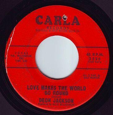 DEON JACKSON - LOVE MAKES THE WORLD GO ROUND - CARLA