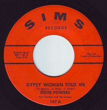 EDDIE POWERS - GYPSY WOMAN TOLD ME - SIMS