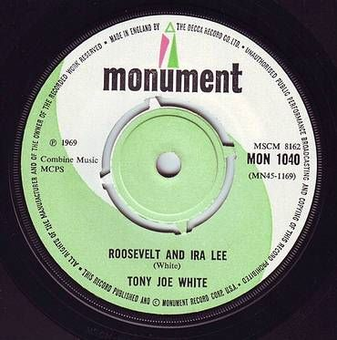 TONY JOE WHITE - ROOSEVELT AND IRA LEE - MONUMENT