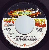 FLAMING EMBER - WESTBOUND #9 - HOT WAX