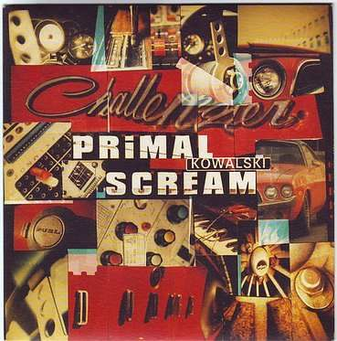 PRIMAL SCREAM - KOWALSKI - CREATION
