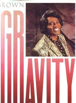 JAMES BROWN - GRAVITY - SCOTTI BROTHERS