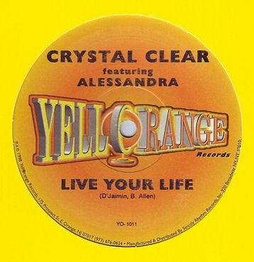 CRYSTAL CLEAR feat ALLESANDRA - LIVE YOUR LIFE - YELLORANGE