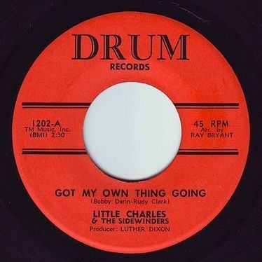LITTLE CHARLES & THE SIDEWINDERS - GOT MY OWN THING GOING - DRUM