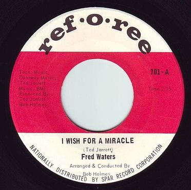 FRED WATERS - I WISH FOR A MIRACLE - REF O REE