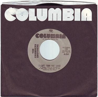 CHAMBERS BROTHERS - I CAN'T TURN YOU LOOSE - COLUMBIA