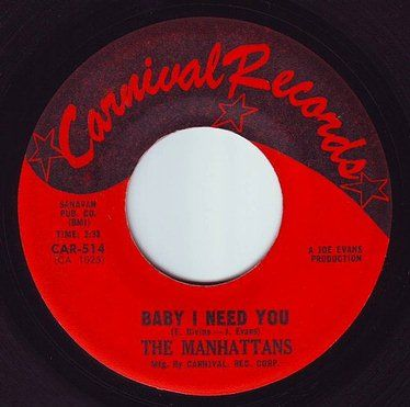 MANHATTANS - BABY I NEED YOU - CARNIVAL