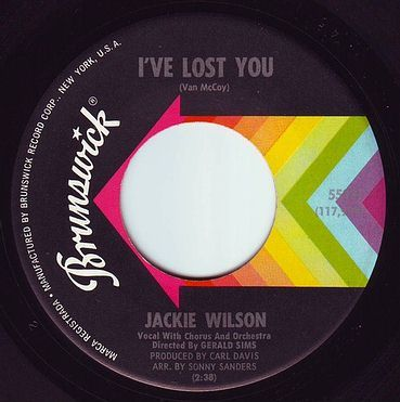 JACKIE WILSON - I'VE LOST YOU - BRUNSWICK