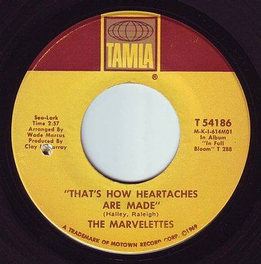 MARVELETTES - THAT'S HOW HEARTACHES ARE MADE - TAMLA