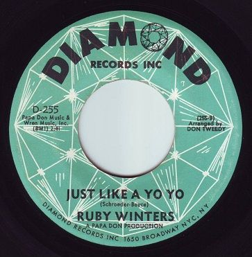 RUBY WINTERS - JUST LIKE A YO YO - DIAMOND