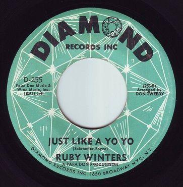 RUBY WINTERS - JUST LIKE A YO YO - DIAMOND