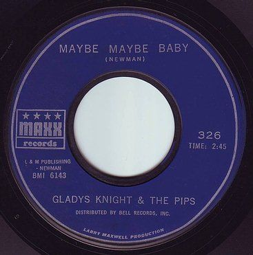 GLADYS KNIGHT & THE PIPS - MAYBE MAYBE BABY - MAXX