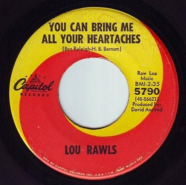 LOU RAWLS - YOU CAN BRING ME ALL YOUR HEARTACHES - CAPITOL