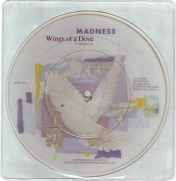 MADNESS - WINGS OF A DOVE - STIFF PIC-DISC