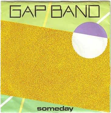 GAP BAND - SOMEDAY - TOTAL EXPERIENCE